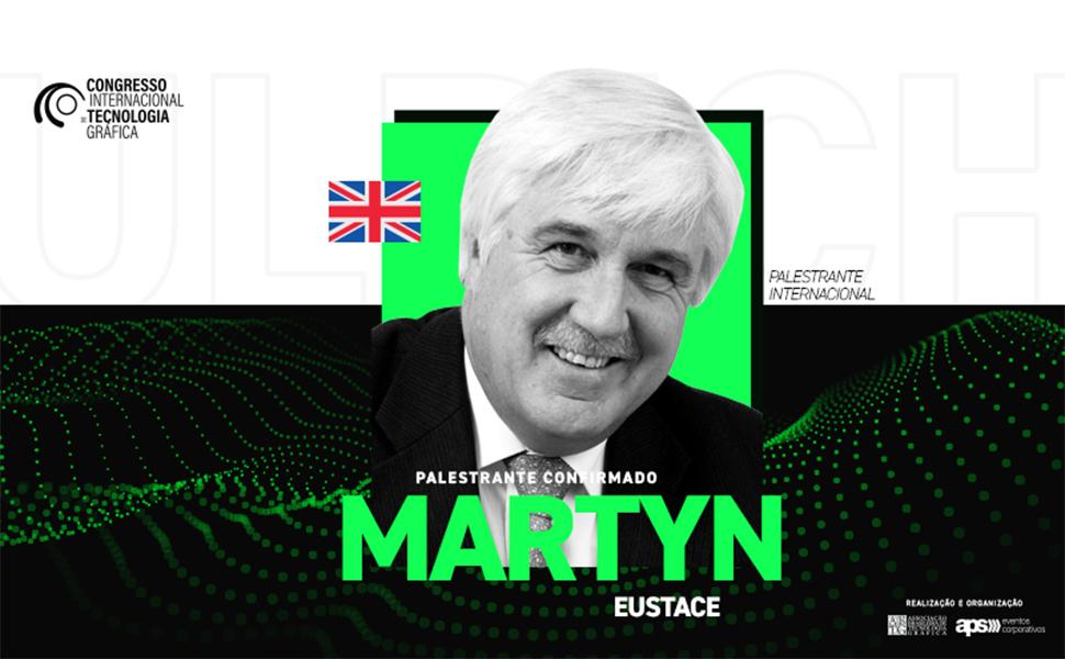 Congresso Internacional de Tecnologia Gráfica reforça sustentabilidade com Martyn Eustace