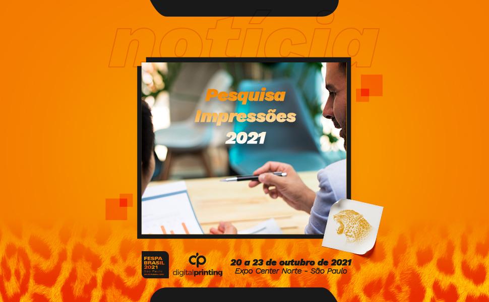 Segunda etapa da Pesquisa Impressões 2021 está com questionário aberto