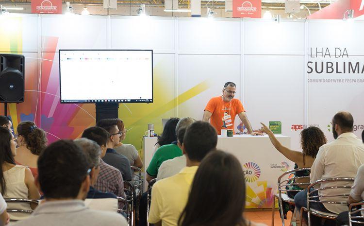 FESPA Brasil 2019 apresenta oportunidades de empreender na Ilha da Sublimação