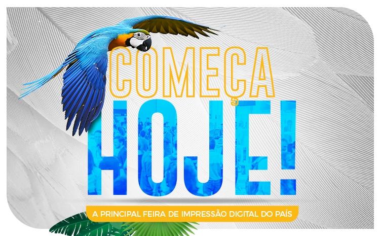 Começa hoje a FESPA Brasil | Digital Printing 2019