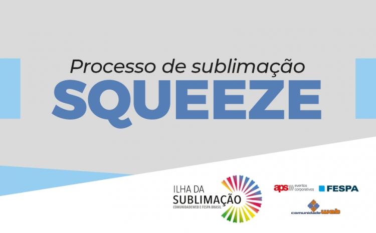 Infográfico - Sublimação de Squeeze