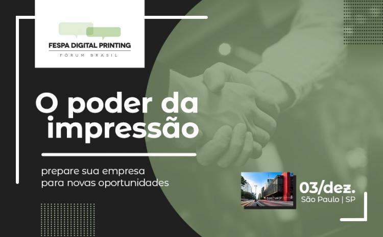 São Paulo recebe Fórum FESPA Digital Printing
